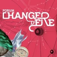 Les dialogues interactifs du Forum Changer d'ère