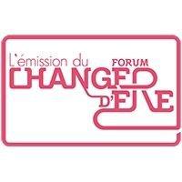 L'émission du Forum Changer d'Ere